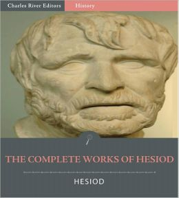 The Complete Hesiod Collection: The Shield of Heracles, Theogony, Works & Days
