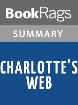 Charlotte's Web by E.B. White Summary & Study Guide