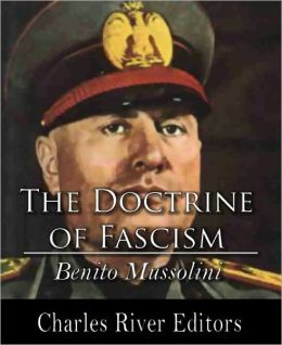 the doctrine of fascism Get an answer for 'what are the basic principles of fascism' and find homework help for other social sciences questions at enotes.