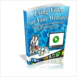 Perfect to Promote Your Business - Using Video on Your Websites