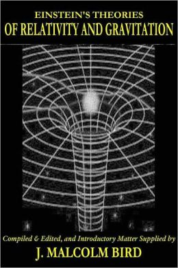 EINSTEIN'S THEORIES OF RELATIVITY AND GRAVITATION