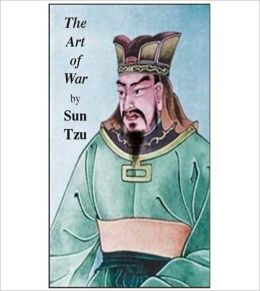 The Art of War: A Philosophy/War Classic By Sun Tzu!