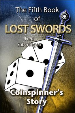 The Fifth Book Of Lost Swords : Coinspinner's Story