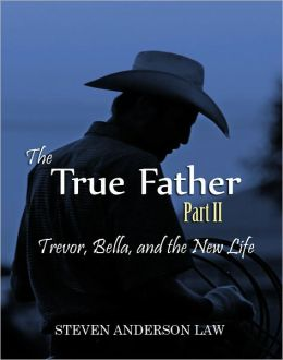 The True Father: Part II