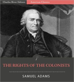 The Rights of the Colonists