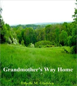 Grandmother's Way Home