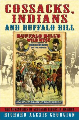 Cossacks, Indians and Buffalo Bill