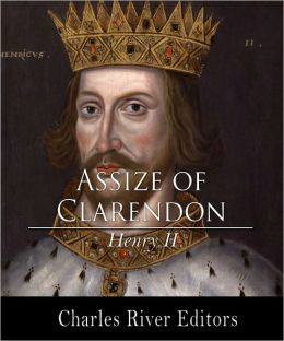Assize of Clarendon (Illustrated with Original Commentary)