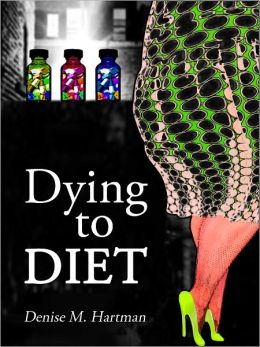 Dying to Diet
