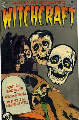 Vintage Horror Comics: Witchcraft No. 6 Circa 1952: Monster of Sarno Gulch
