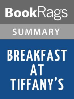 Breakfast at Tiffany's by Truman Capote l Summary & Study Guide