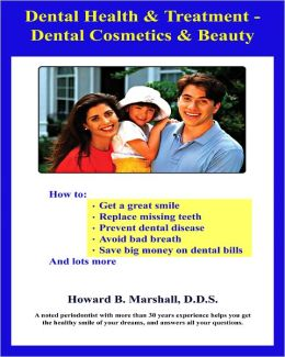 Dental Health & Treatment - Dental Cosmetics & Beauty