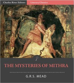The Mysteries of Mithra (Formatted with TOC)