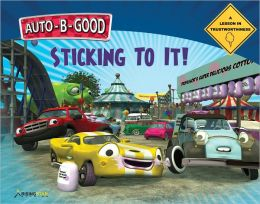 Auto-B-Good - Sticking to It!: A Lesson in Trustworthiness