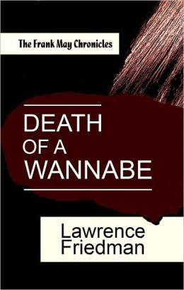 Death of a Wannabe