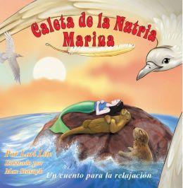 Caleta de la Nutria Marina: Un cuento para la ansiedad infantil, enseña la relajación, la respiración profunda para reducir la ansiedad, el estrés y la ira, a la vez que fomenta el sueño sosegado