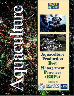 Aquaculture Production: Best Management Practices (BMPs)