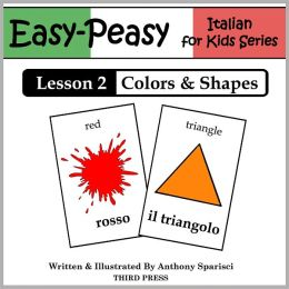 Italian Lesson 2: Colors & Shapes (Learn Italian Flash Cards)