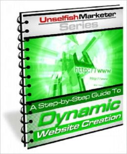 A step by Step Guide to Dynamic Website Creation