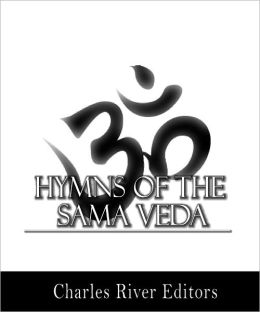 Hymns of the Sama Veda (Formatted with TOC)