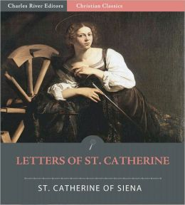Letters of Catherine Benincasa (Formatted with TOC)