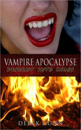 Vampire Apocalypse: Descent Into Chaos (Book 2)