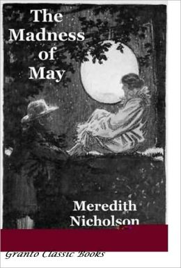 The Madness of May by Meredith Nicholson