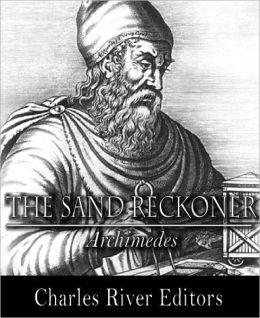 The Sand Reckoner (Illustrated)