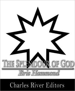 The Splendour of God (Formatted with TOC)
