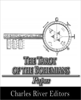 The Tarot of the Bohemians (Illustrated)