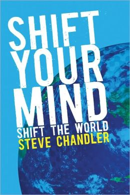 SHIFT YOUR MIND SHIFT THE WORLD