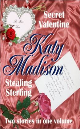 Secret Valentine & Stealing Sterling