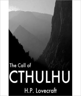 The Call Of Cthulhu: A Classic Horror/Short Story By H. P. Lovecraft!