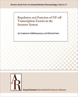 Regulation and Function of NF-κB Transcription Factors in the Immune System