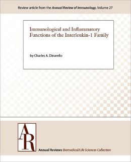 Immunological and Inflammatory Functions of the Interleukin-1 Family
