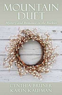 Mountain Duet: Mystery and Romance in the Rockies