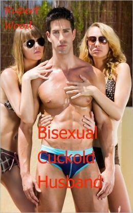 Bisexual Cuckold Husbands