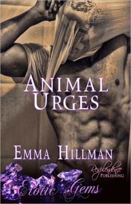 Animal Urges (Paranormal Erotic Romance, Erotic Gems Shorts)