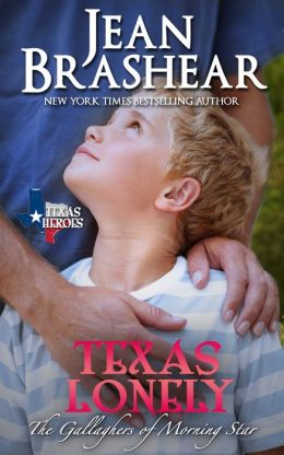 TEXAS LONELY: The Gallaghers of Morning Star Book 2