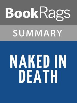 Naked in Death by Nora Roberts l Summary & Study Guide
