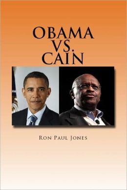 Obama vs. Cain