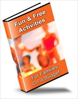 Fun & Free Activities For Families On A Budget