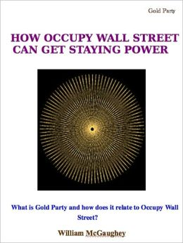 How Occupy Wall Street can have staying power
