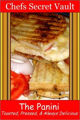 The Panini - Toasted, Pressed, & Always Delicious