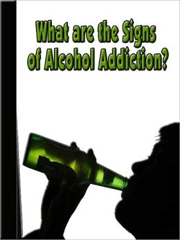 What are the Signs of Alcohol Addiction?