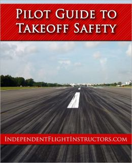 The Pilot Guide to Takeoff Safety
