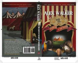 The Adventures of Alex Walker: Alex Walker and the Circus of Secrets
