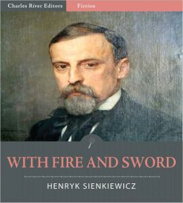 With Fire and Sword (Illustrated)