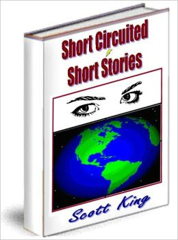 Short Circuited Short Stories