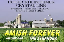 Amish Forever - Volume 1 - The Stranger